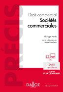 Droit commercial. Sociétés commerciales. Édition 2016