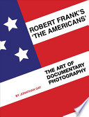 Robert Frank s The Americans