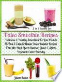 Paleo Smoothie Recipes Delicious Healthy Lose Pounds Recipes Book PDF