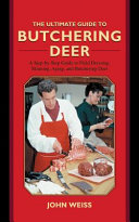 Pdf The Ultimate Guide to Butchering Deer