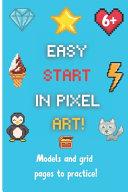 Easy Start in Pixel Art
