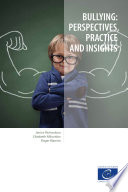 Bullying  perspectives  practice and insights