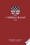 The Umbrella Academy Library Edition Volume 2  Dallas