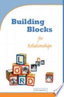 Building Blocks For Relationships