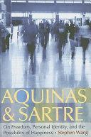 Aquinas and Sartre