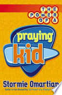 The Power of a Praying   Kid Book PDF