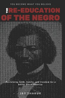 The Re Education of the Negro