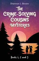 The Crime Solving Cousins Mysteries Bundle