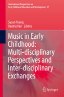 Music in Early Childhood  Multi disciplinary Perspectives and Inter disciplinary Exchanges