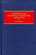 Marine Insurance and General Average in the United States
