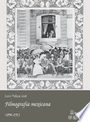 Filmografía mexicana: 1896-1911