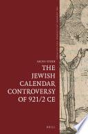 The Jewish Calendar Controversy of 921 2 CE