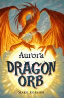Dragon Orb: Aurora [Pdf/ePub] eBook