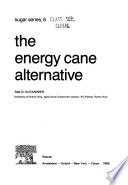 The Energy Cane Alternative