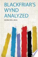 Blackfriar's Wynd Analyzed