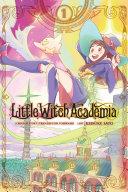 Little Witch Academia, Vol. 1 (manga) [Pdf/ePub] eBook