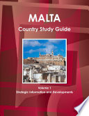 Malta Country Study Guide Volume 1 Strategic Information And Developments