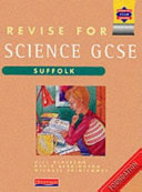 Revise for GCSE Science: Suffolk Foundation