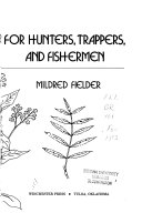 Fielder s Herbal Helper for Hunters  Trappers  and Fishermen