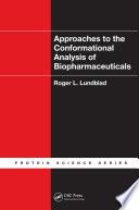 Approaches To The Conformational Analysis Of Biopharmaceuticals Book PDF