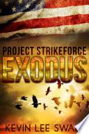 Project StrikeForce Exodus
