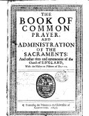 The Book of Common Prayer ... With the Psalter, Etc