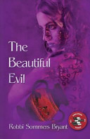 The Beautiful Evil