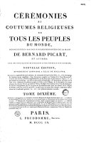 Cérémonies et coutumes religieuses des peuples idôlatres, représentées par des figures dessinées...