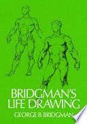 Bridgmans Life Drawing Book PDF