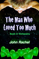 The Man Who Loved Too Much - Book 2