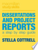 Dissertations and project reports a step by step guide