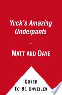 Yuck s Amazing Underpants