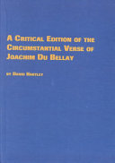 A critical edition of the circumstantial verse of Joachim Du Bellay