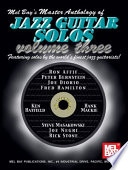 Master Anthology Of Jazz Guitar Solos Volume 3 Book PDF