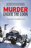 Murder Under the Loon