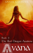 The Red Dragon Awakens (Avana, book 3)