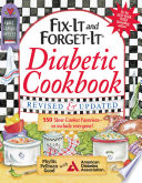 """Fix-It and Forget-It Diabetic Cookbook Revised and Updated: 550 Slow Cooker Favorites-To Include Everyone!"" by Phyllis Good"
