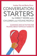 Pdf Conversation Starters for Direct Work with Children and Young People Telecharger