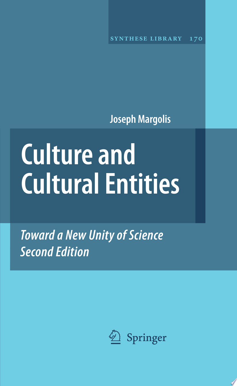 Culture and Cultural Entities   Toward a New Unity of Science