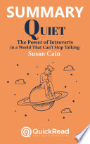 Summary of  Quiet  by Susan Cain   Free book by QuickRead com Book
