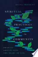 Spiritual Practices in Community
