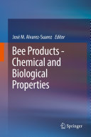 Pdf Bee Products - Chemical and Biological Properties Telecharger