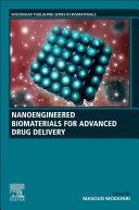 Nanoengineered Biomaterials for Advanced Drug Delivery