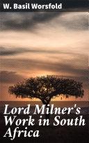 Lord Milner's Work in South Africa Pdf/ePub eBook