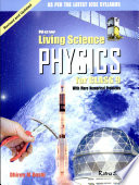 New Living Science PHYSICS for CLASS 9 With More Numerical Problems