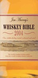 Jim Murray s Whiskey Bible 2004