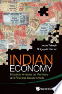 Indian Economy  Empirical Analysis On Monetary And Financial Issues In India