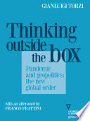 Thinking Outside the Box  Pandemic and geopolitics  the new global order