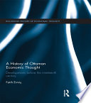A History Of Ottoman Economic Thought