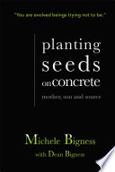 Planting Seeds on Concrete